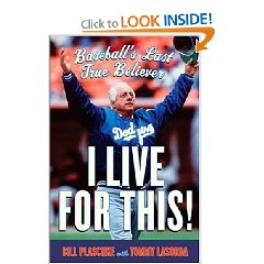 I Live for This  Baseball's Last True Believer Hardcover