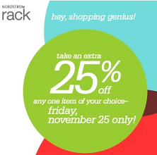graphic relating to Nordstrom Rack Coupon Printable called Nordstrom Rack: 25% off 1 Solution Coupon upon Black Friday 11