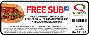 Quiznos FREE Sub1 Quiznos: FREE Sub w/ Purchase of Drink and Sub Coupon