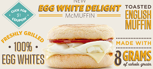 Egg White Delight McMuffin McDonalds: $1 Egg White Delight McMuffin Coupon