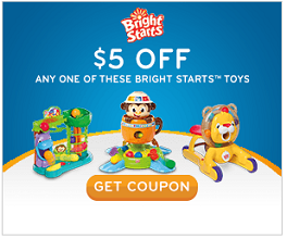 Bright Start Toys Coupon $5 off One of Three Bright Start Toys Coupon