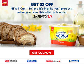 I Cant Believe Its Not Butter coupon $2 off I Can't Believe It's Not Butter Coupon