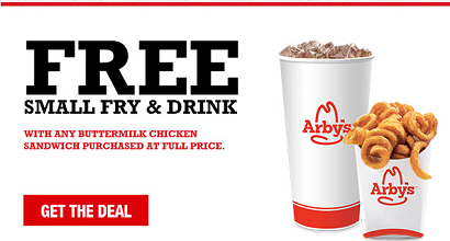 Arbys FREE Small fry and drink wyb Buttermilk Chicken Sandwich